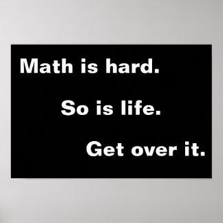 La matemáticas es dura póster