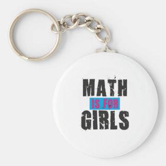 La matemáticas está para los chicas llavero redondo tipo pin