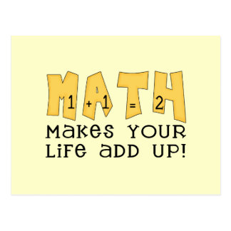 La matemáticas hace que su vida añade para arriba postal