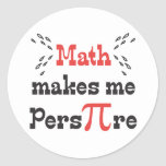 La matemáticas hace que transpira - lema divertido pegatina redonda