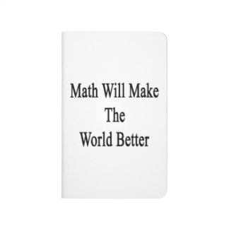 La matemáticas hará el mundo mejor cuaderno grapado