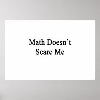 La matemáticas no me asusta póster