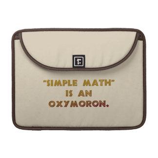 La matemáticas simple es un Oxymoron Funda Para Macbooks