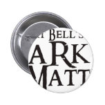 La materia oscura de Bell del arte (zona crepuscul Pins