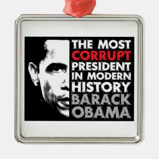 La mayoría corrompen al presidente adorno navideño cuadrado de metal
