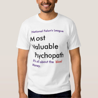 La mayoría de la camiseta valiosa del psicópata poleras