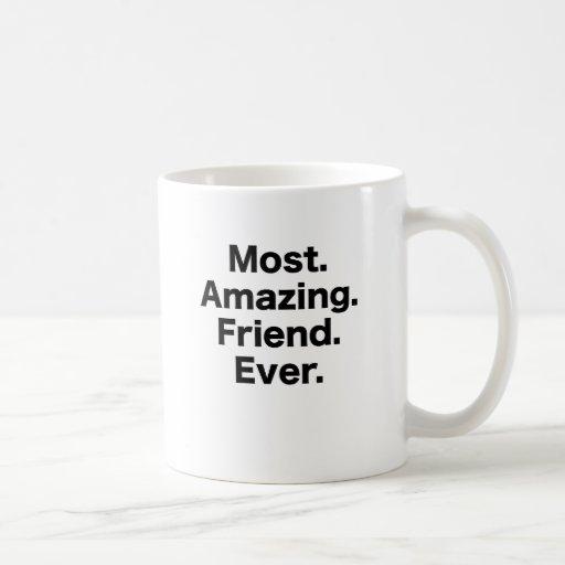 La mayoría del amigo asombroso nunca tazas de café