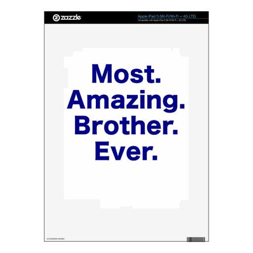 La mayoría del Brother asombroso nunca Pegatinas Skins Para iPad 3