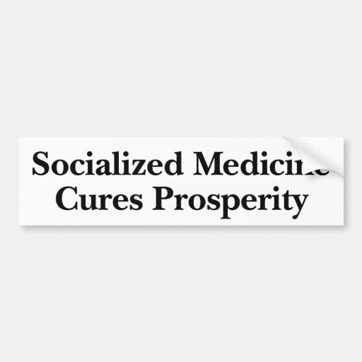 La medicina socializada cura prosperidad pegatina para auto