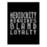 La mediocridad requiere lealtad suave postal