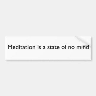 """La """"meditación es pegatina para el parachoques de  pegatina de parachoque"""