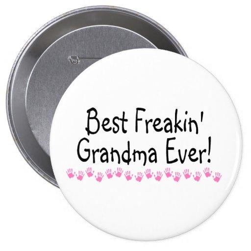 La mejor abuela de Freakin nunca Pins