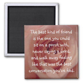 La mejor clase de amigo… imán cuadrado