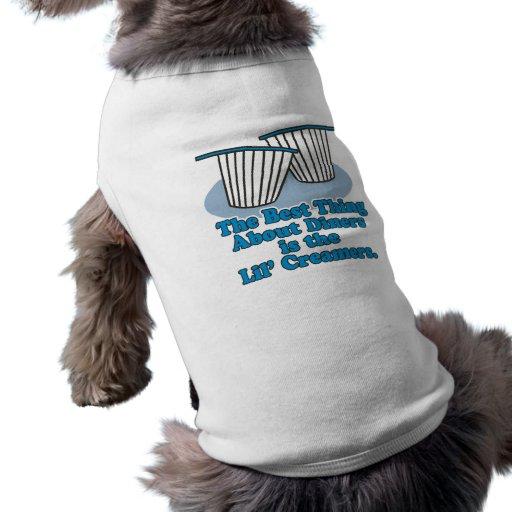 la mejor cosa sobre comensales es desnatadoras camisa de perrito