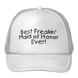 La mejor criada de Freakin del honor nunca Gorras
