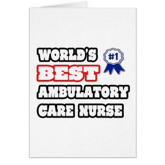 La mejor enfermera ambulativa del cuidado del tarjeta de felicitación
