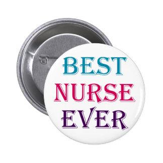 La mejor enfermera nunca pin redondo de 2 pulgadas