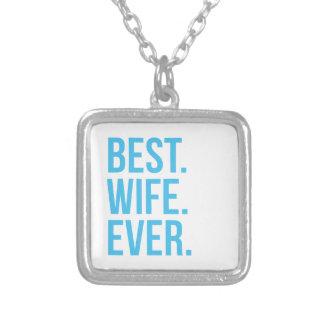 La mejor esposa nunca colgante cuadrado