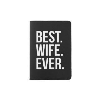 La mejor esposa nunca porta pasaporte