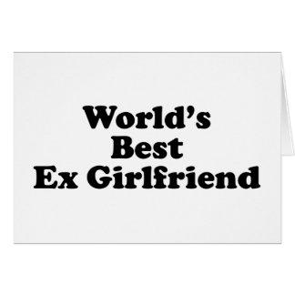 La mejor ex novia del mundo tarjeta de felicitación