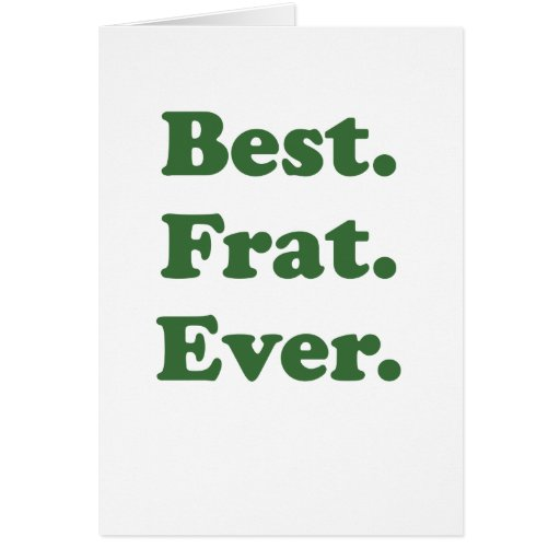 La mejor fraternidad nunca tarjeta de felicitación