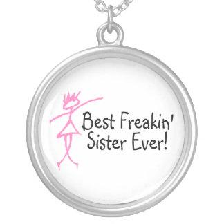 La mejor hermana de Freakin nunca Colgante Redondo