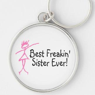 La mejor hermana de Freakin nunca Llavero Redondo Plateado