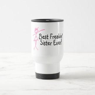 La mejor hermana de Freakin nunca Taza De Viaje