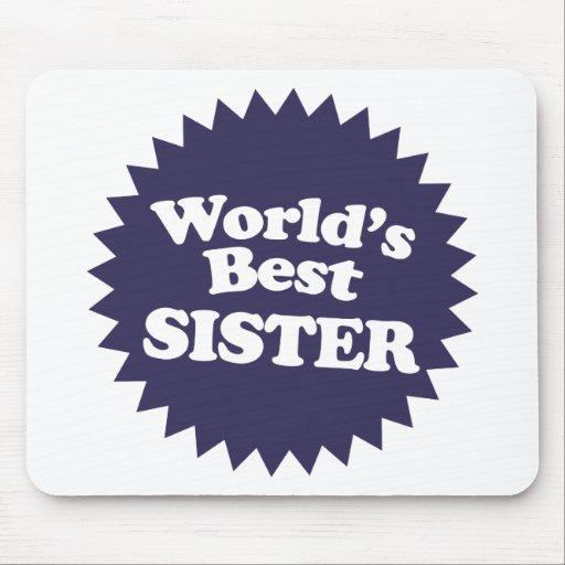 La mejor hermana del mundo alfombrilla de ratón