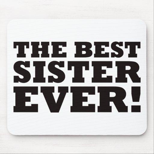 La mejor hermana nunca alfombrillas de ratones
