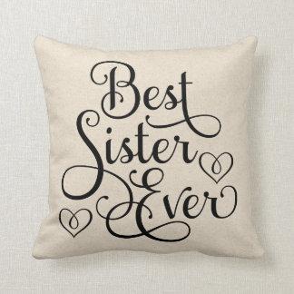 La mejor hermana nunca cojín