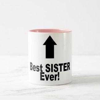 La mejor hermana nunca taza