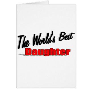 La mejor hija del mundo tarjetas