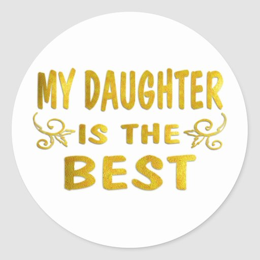 La mejor hija pegatina redonda