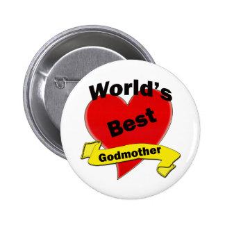 La mejor madrina del mundo pin redondo 5 cm