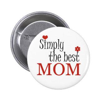 La mejor MAMÁ - botón Pin Redondo De 2 Pulgadas