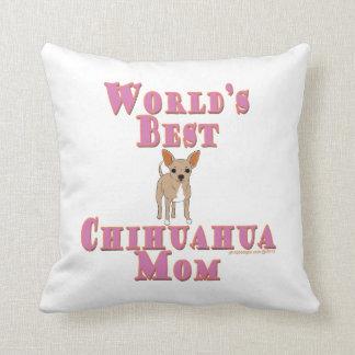 La mejor mamá de la chihuahua del mundo cojín