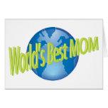 La mejor mamá de los mundos felicitación