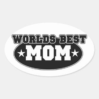 La mejor mamá de los mundos pegatina ovalada