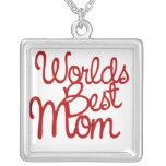 La mejor mamá de los mundos pendiente