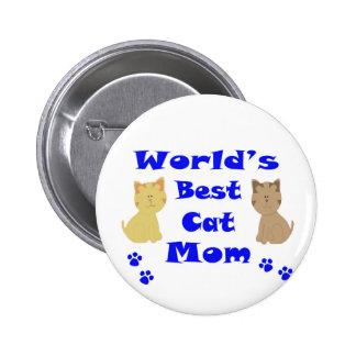 La mejor mamá del gato del mundo pin redondo de 2 pulgadas