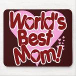 La mejor mamá del mundo alfombrillas de ratón