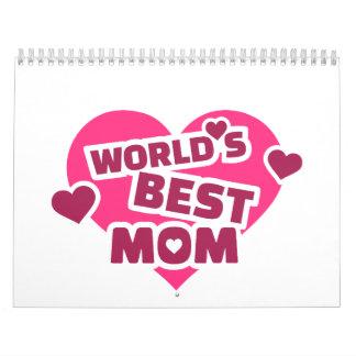 La mejor mamá del mundo calendario