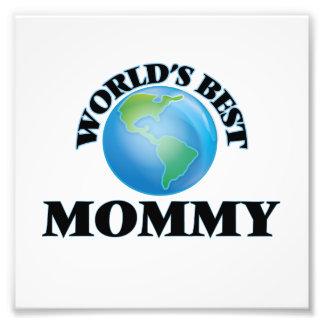 La mejor mamá del mundo fotos