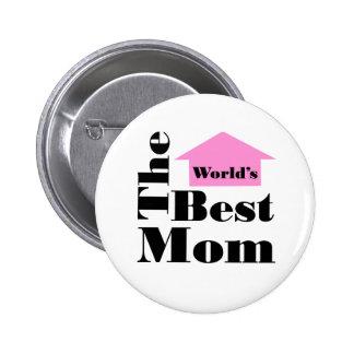 La mejor mamá del mundo pin redondo de 2 pulgadas