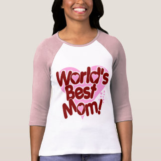 ¡La MEJOR mamá del mundo! Playera