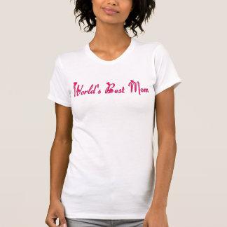 La mejor mamá del mundo camisetas