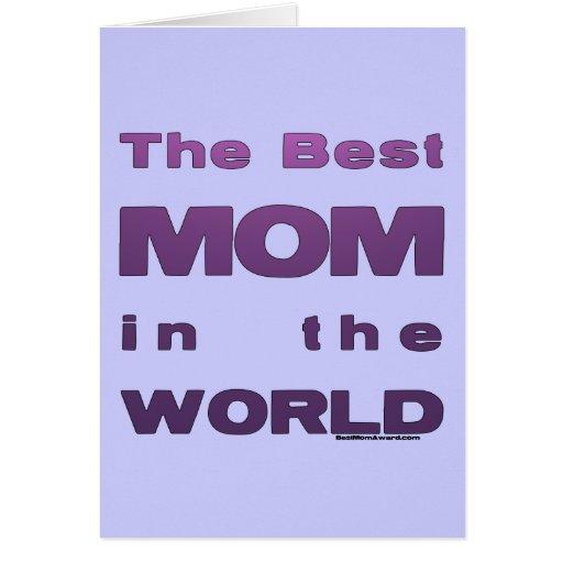 La mejor mamá del mundo tarjeta de felicitación