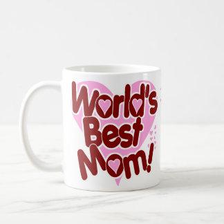 ¡La MEJOR mamá del mundo! Tazas