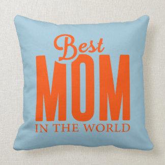 La mejor mamá en el mundo cojín